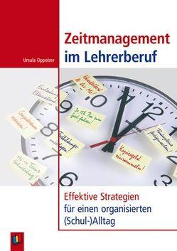 Zeitmanagement im Lehrerberuf von Oppolzer,  Ursula