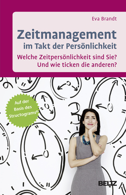 Zeitmanagement im Takt der Persönlichkeit von Brandt,  Eva