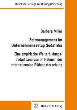 Zeitmanagement im Unternehmenssetup Südafrika von Miller,  Barbara