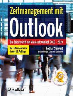Zeitmanagement mit Outlook von Obermayr,  Christian, Seiwert,  Lothar, Wöltje,  Holger