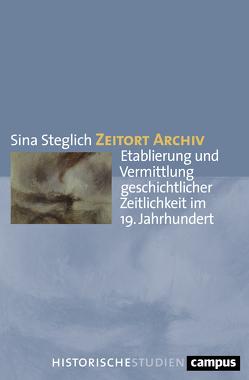 Zeitort Archiv von Steglich,  Sina