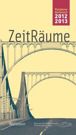 ZeitRäume 2012/13 von Bösch,  Frank, Sabrow,  Martin