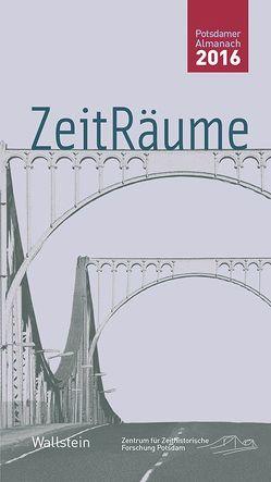 ZeitRäume von Bösch,  Frank, Sabrow,  Martin