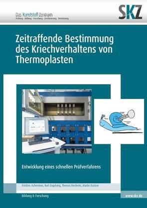 Zeitraffende Bestimmung des Kriechverhaltens von Thermoplasten