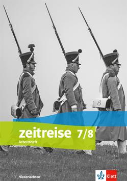 Zeitreise 7/8. Differenzierende Ausgabe Niedersachsen