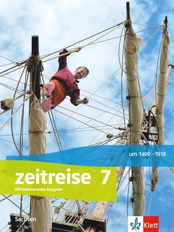 Zeitreise 7. Differenzierende Ausgabe Oberschule Sachsen ab 2020