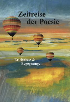 Zeitreise der Poesie von von Muggenthaler,  Robert