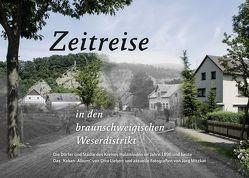 Zeitreise in den braunschweigischen Weserdristikt von Krueger,  Thomas, Mitzkat,  Jörg
