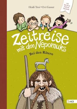 Zeitreise mit den Nepomuks von Gasser,  Evi, Troi,  Heidi