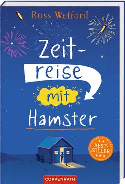 Zeitreise mit Hamster (Broschur) von Knese,  Petra, Welford,  Ross