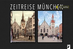 Zeitreise München von Arz,  Martin