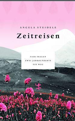 Zeitreisen von Steidele,  Angela