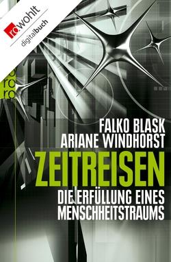Zeitreisen von Blask,  Falko, Windhorst,  Ariane
