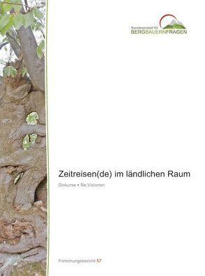 Zeitreisen(de) im ländlichen Raum von Oedl-Wieser,  Theresia