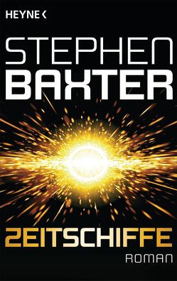Zeitschiffe von Baxter,  Stephen, Gilbert,  Martin
