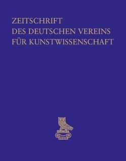 Zeitschrift des Deutschen Vereins für Kunstwissenschaft von Deutscher Verein für Kunstwissenschaft