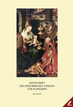 Zeitschrift des Historischen Vereins für Schwaben / Zeitschrift des Historischen Vereins für Schwaben von Bischoff,  Franz, Grünsteudel,  Günther, Müller,  Mathias F.