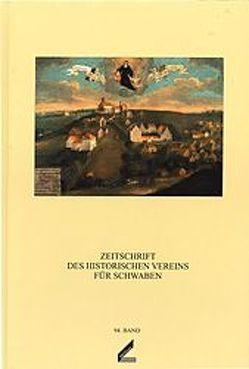 Zeitschrift des Historischen Vereins für Schwaben / Zeitschrift des Historischen Vereins für Schwaben von Baum,  Siegfried, Clasen,  Claus P, Hofgärtner,  Erich