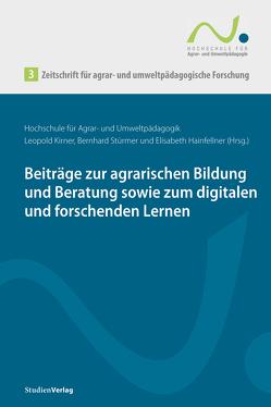 Zeitschrift für agrar- und umweltpädagogische Forschung 3 von Hainfellner,  Elisabeth, Kirner,  Leopold, Stürmer,  Bernhard