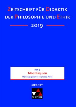 Zeitschrift für Didaktik der Philosophie und Ethik (ZDPE) / ZDPE Ausgabe 03/2019
