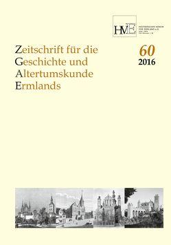 Zeitschrift für die Geschichte und Altertumskunde Ermlands,Band 60-2016 von Bömelburg,  Hans-Jürgen, Karp,  Hans-Jürgen