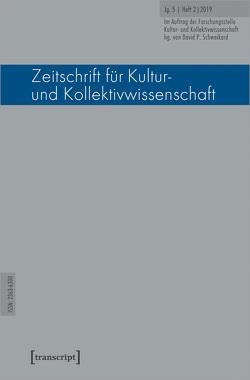 Zeitschrift für Kultur- und Kollektivwissenschaft von Schweikard,  David