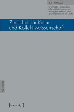 Zeitschrift für Kultur- und Kollektivwissenschaft von Hansen,  Klaus P, Marschelke,  Jan-Christoph, Scheffer,  Jörg