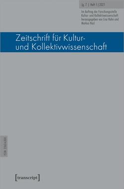 Zeitschrift für Kultur- und Kollektivwissenschaft von Hahn,  Lisa, Hasl,  Markus