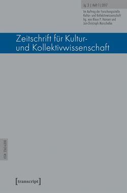 Zeitschrift für Kultur- und Kollektivwissenschaft von Hansen,  Klaus P, Marschelke,  Jan-Christoph