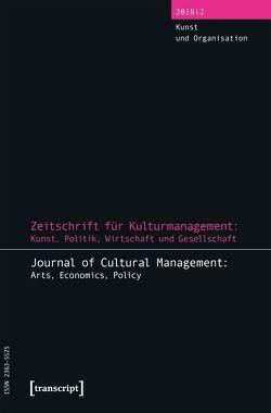 Zeitschrift für Kulturmanagement: Kunst, Politik, Wirtschaft und Gesellschaft von Höhne,  Steffen, Tröndle,  Martin