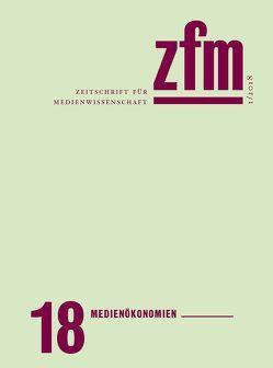 Zeitschrift für Medienwissenschaft 18