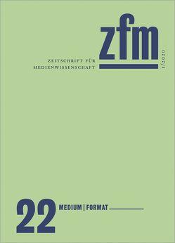 Zeitschrift für Medienwissenschaft 22