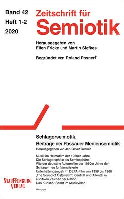 Zeitschrift für Semiotik / Schlagersemiotik von Decker,  Jan-Oliver