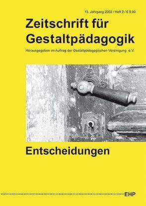 Zeitschrift für Gestaltpädagogik / Entscheidungen