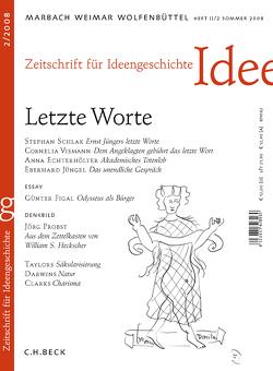Zeitschrift für Ideengeschichte Heft II/2 Sommer 2008: Letzte Worte von Klenner,  Philipp, Rahden,  Wolfert von, Raulff,  Ulrich, Schmidt-Glintzer,  Helwig, Seemann,  Hellmut Th