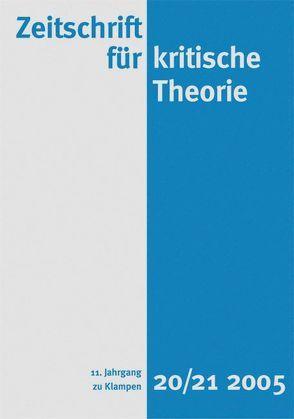 Zeitschrift für kritische Theorie / Zeitschrift für kritische Theorie von Bock,  Wolfgang, Krämer,  Sven, Schweppenhäuser,  Gerhard