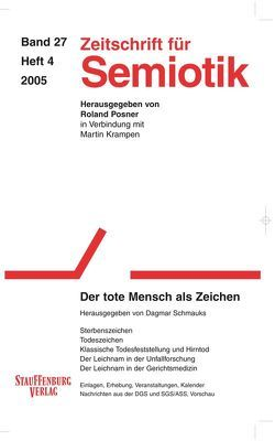 Zeitschrift für Semiotik / Der tote Mensch als Zeichen von Schmauks,  Dagmar