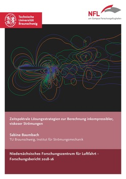 Zeitspektrale Lösungsstrategien zur Berechnung inkompressibler, viskoser Strömungen von Baumbach,  Sabine