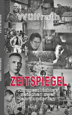 Zeitspiegel von Wülfrath,  Günter