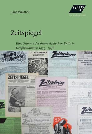 Zeitspiegel von Waldhör,  Jana, Zwerger,  Veronika