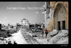 Zeitsprünge Heilbronn von Peter,  Joo