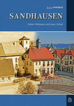 Zeitsprünge Sandhausen von Günter Wittmann, Scheid,  Jonas