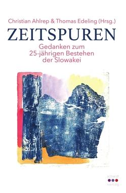 Zeitspuren von Ahlrep,  Christian, Bleicker,  Joachim, Edeling,  Thomas