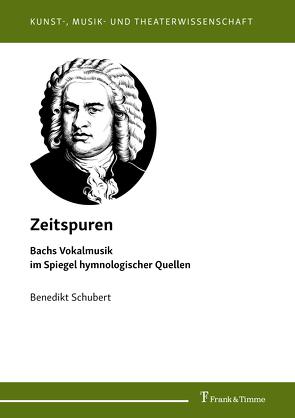 Zeitspuren von Schubert,  Benedikt
