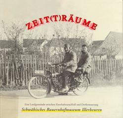 Zeit(t)räume von Irion,  Susanne, Kamp,  Michael, Kettemann,  Otto