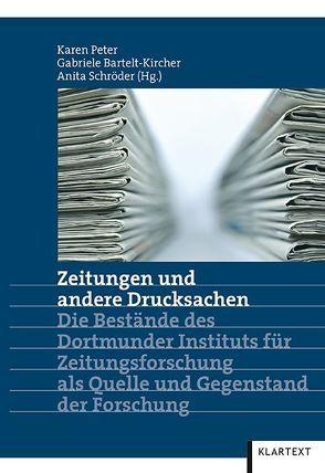 Zeitungen und andere Drucksachen von Bartelt-Kircher,  Gabriele, Peter,  Karen, Schröder,  Anita