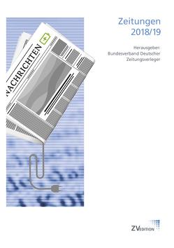 Zeitungen / Zeitungen 2018/19 von Eggert,  Christian, Ellers,  Meinolf, Falk,  Hans Hendrik, Freytag,  Johannes, Gourd,  Andrea, Gutzmer,  Alexander, Kansky,  Holger, Keller,  Dieter, Pörksen,  Bernhard, Resing,  Christian, Wolff,  Dietmar