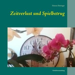 Zeitverlust und Spielbetrug von Störinger,  Simone