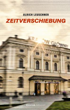 Zeitverschiebung von Leuschner,  Ulrich
