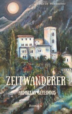 Zeitwanderer von Wurzacher,  Karin